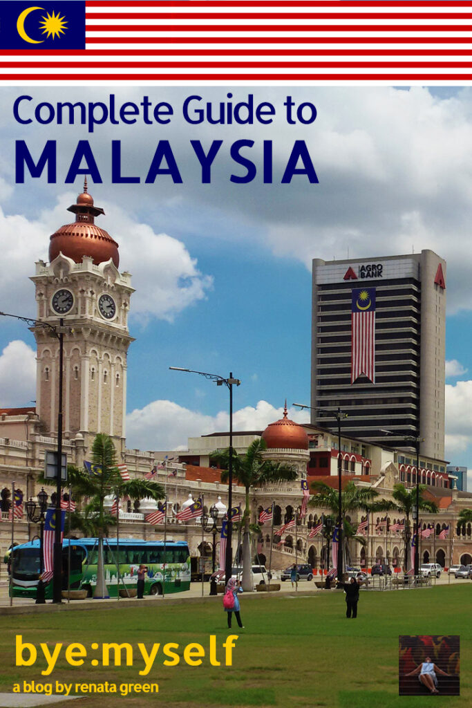 Pinnable Picture for the Post MALAYSIA - Asia's Melting Pot - a complete guide