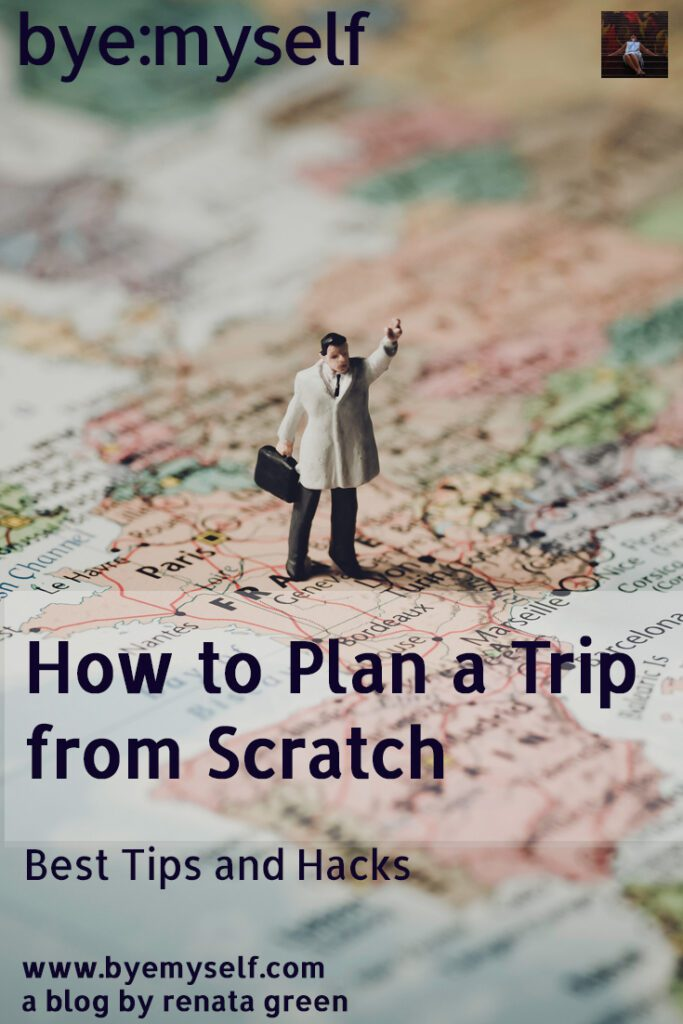 Pinnable Picture for the Post How To Plan a Trip from Scratch showing a little man on a map