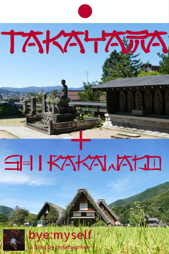 Pinnable Picture for the Post on TAKAYAMA - a travel back in time; and a side trip to SHIRAKAWAGO