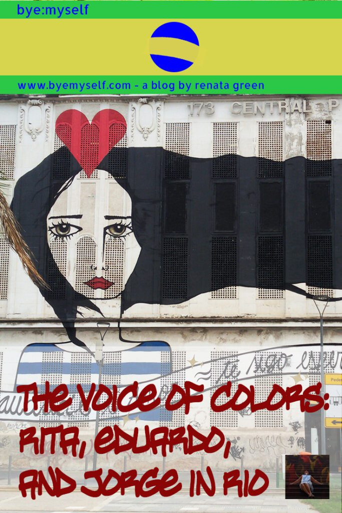 Pinnable Picture for the Post on Street Art in Rio de Janeiro: The Voice of Colors by Rita, Eduardo, and Jorge